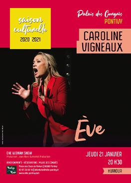 Humour : Caroline Vigneaux, le One Woman Show